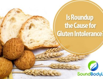Is Roundup the Cause for Gluten Intolerance?