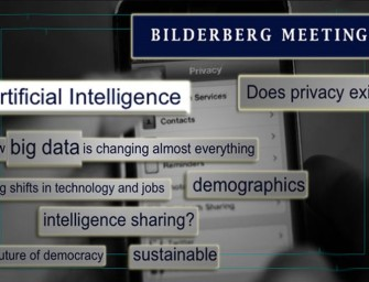 "Bilderberg Wields Artificial Intelligence: ""A Tool to Massively Amplify Our Ability to Control the World"""