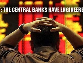 """The Banksters Did It"": The Central Banks Have Engineered This Financial Collapse"